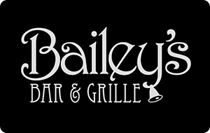 Bailey's Sports Grille Gift Card