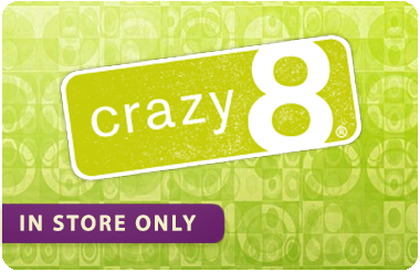 Crazy 8 In Store Only Gift Card