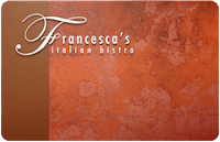 Francesca's Restaurants Gift Card